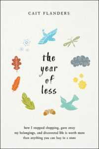 Novel Visits' Nonfiction November Mini-Reviews - The Year of Less by Cait Flanders