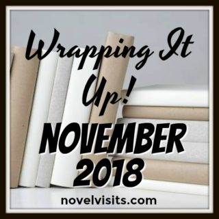 Novel Visits' Wrapping It Up! November 2018