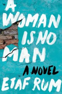 Novel Visits Winter Preview 2019 - A Woman is No Man by Etaf Rum