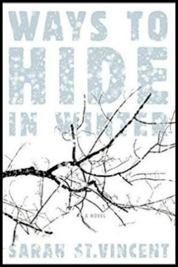 Novel Visits' My Week in Books for 12/10/18: Last Week's Read - Ways to Hide in Winter by Sarah St. Vincent