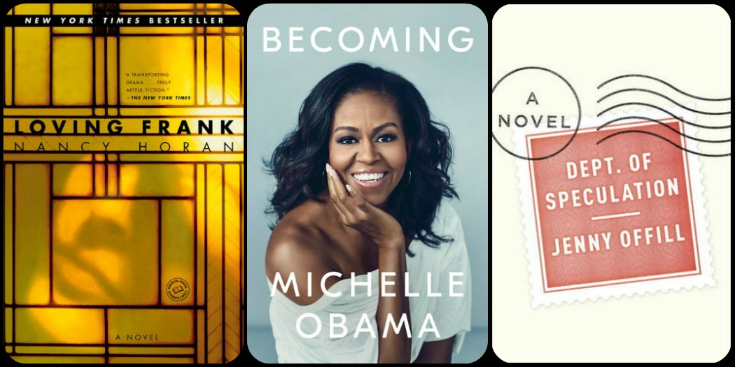 Novel Visits' My Week in Books for 12/3/18: Last Week's Reads - Loving Frank by Nancy Horan, Becoming by Michelle Obama and Dept. of Speculation by Jenny Offill