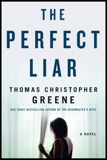 Novel Visits' My Week in Books for 12/10/18: Likely to Read Next - The Perfect Liar by Thomas Christopher Greene