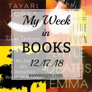 Novel Visits' My Week in Books for 12/17/18