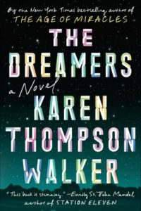 Novel Visits Winter Preview 2019 - The Dreamers by Karen Thompson Walker