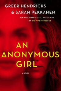 Novel Visits: Beach Bag Books - An Anonymous Girl by Greer Hendricks & Sara Pekkanen