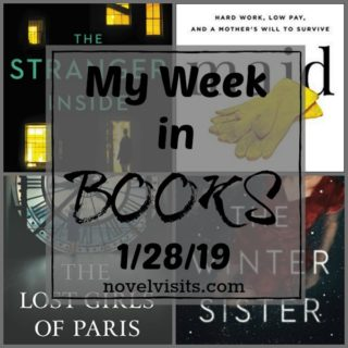 Novel Visits' My Week in Books for 1/28/19
