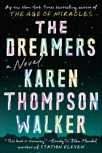 Novel Visits Review of The Dreamers by Karen Thompson Walker