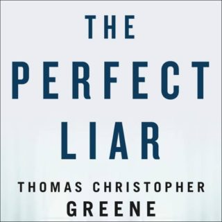 Novel Visits Review of The Liar by Thomas Christopher Greene