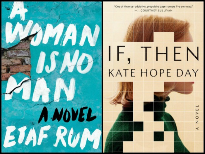 Novel Visits' My Week in Books for 2/25/19: Currently Reading - A Woman is No Man by Etaf Rum and If, Then by Kate Hope Day