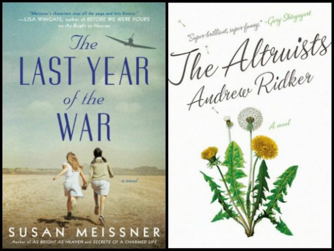 Novel Visits' My Week in Books for 2/25/19: Likely to Read Next - The Last Year of the War by Susan Meissner and The Altruist by Andrew Ridker