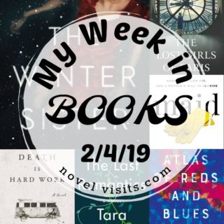 Novel Visits' My Week in Books for 2/4/19