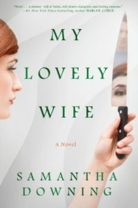 Novel Visits Spring Preview 2019 - my Lovely Wife by Samantha Downing
