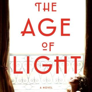 Novel Visits Review of The Age of Light by Whitney Scharer
