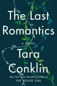 Novel Visits Best Books of 2019 - The Last Romantics by Tara Conklin