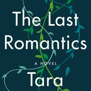 Novel Visits' Review of The Last Romantics by Tara Conklin