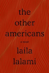 Novel Visits Spring Preview 2019 - The Other Americans by Laila Lalami