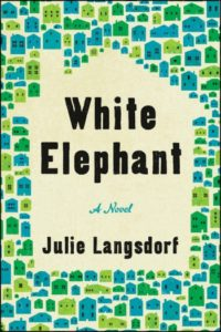 Novel Visits Spring Preview 2019 - White Elephant by Julie Langsdorf