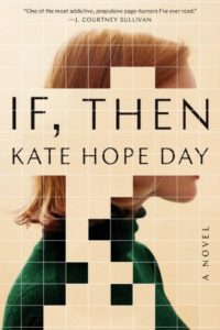Novel Visits: Beach Bag Books - If, Then by Kate Hope Day
