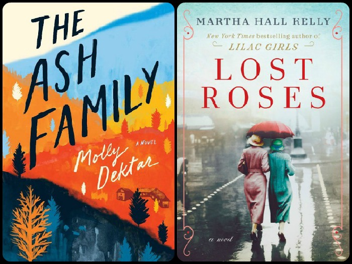 Novel Visits' My Week in Books for 3/18/19: Likely to Read Next - The Ash Family by Molly Dektar and Lost Roses by Martha Hall Kelly