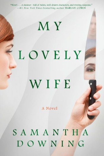Novel Visits' Review of My Lovely Wife by Samantha Downing