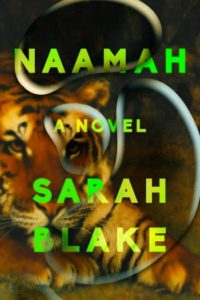 Novel Visits Spring Preview 2019 - Naamah by Sara Blake
