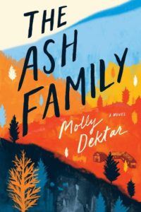 Novel Visits Spring Preview 2019 - The Ash Family by Molly Dektar