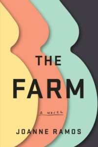 Novel Visits Spring Preview 2019 - The Farm by Joanne Ramos