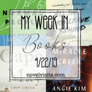 Novel Visits' My Week in Books for 4/22/19