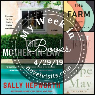 Novel Visits' My Week in Books for 4/29/19