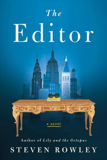 Novel Visits' Review of THE EDITOR by Steven Rowley