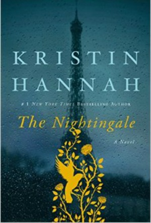Novel Visits' The First 12 Books I Ever Reviewed - The Nightingale by Kristin Hannah