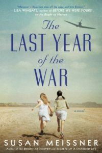 Novel Visits' Clearing the Shelves for April 2019 - The Last Year of the War by Susan Meissner