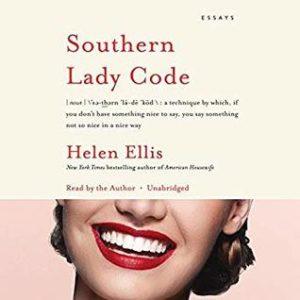 Clearing the Shelves for May 2019 - Southern Lady Code by Helen Ellis