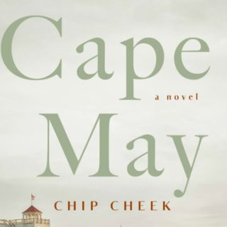 Novel Visits' Review of Cape May by Chip Cheek