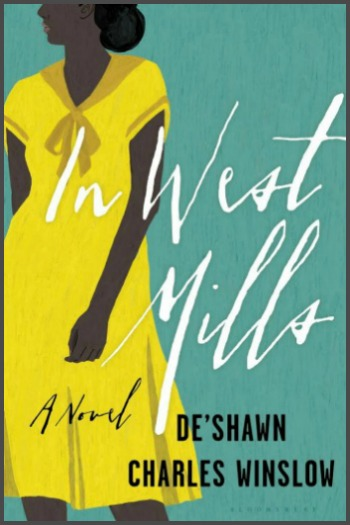 Novel Visits' My Week in Books: Last Week's Read - In West Mills by De'Shawn Charles Winslow