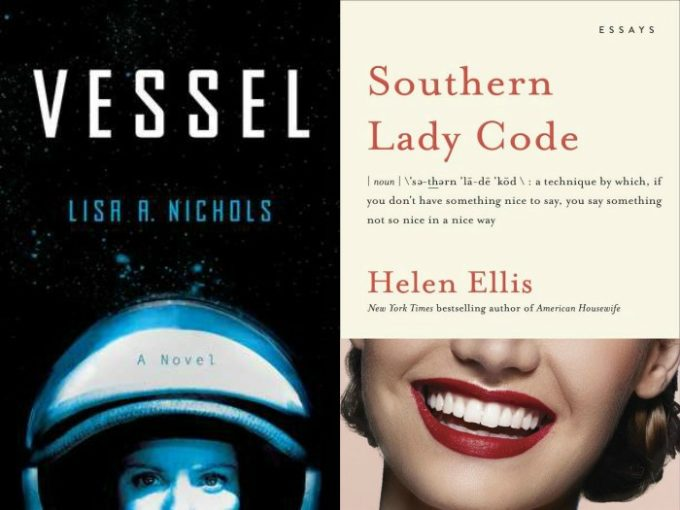 Novel Visits' My Week in Books for 5/6/19: Likely to Read Next - Vessel by Lisa R. Nichols and Southern Lady Code by Helen Ellis