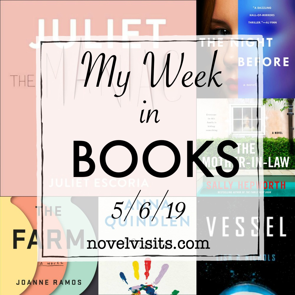 My Week in Books 5/6/19 | More - Novel Visits