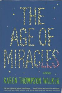 Novel Visits: Beach Bag Books - The Age of Miracles by Karen Thompson Walker