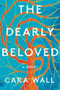 Novel Visits 2019 Summer Preview - The Dearly Beloved by Cara Wall