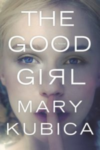 Novel Visits: Beach Bag Books - The Good Girl by Mary Kubica