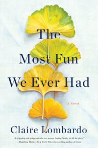 Novel Visits 2019 Summer Preview - The Most Fun We Ever Had by Claire Lombardo