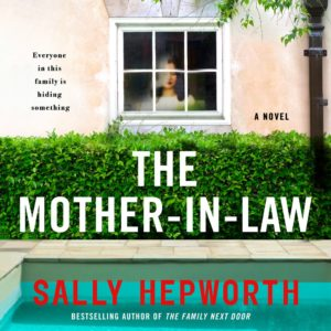 Novel Visits Audiobook Reviews: The Mother-In'Law by Sally Hepworth
