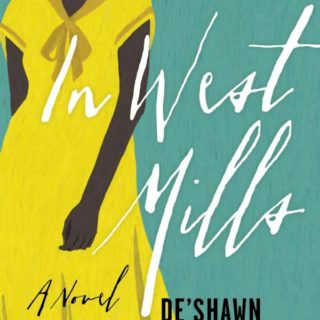 Novel Visits Review of In West Mills by De'Shawn Charles Winslow