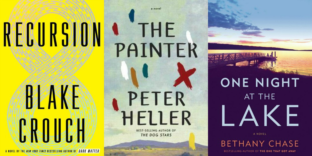 Novel Visits' My Week in Books for 6/3/19: Last Week's Reads - Recursion by Blake Crouch, The Painter by Peter Heller and One Night at the Lake by Bethany Chase