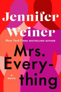Novel Visits Review of Mrs. Everything by Jennifer Weiner