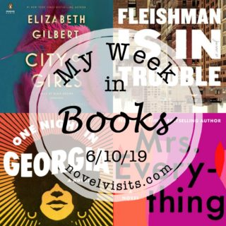 Novel Visits' My Week in Books