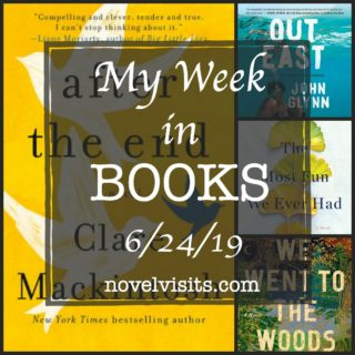 Novel Visits' My Week in Books for 6/24/19