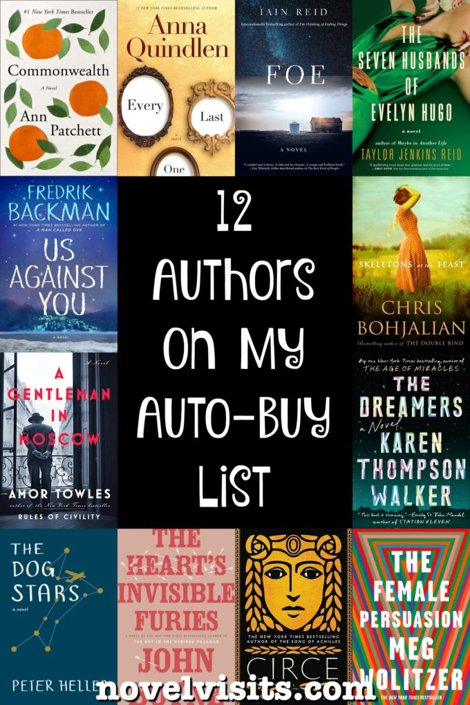 Novel Visits: 12 Authors on My Auto-Buy List - A look at authors I'll read anytime!