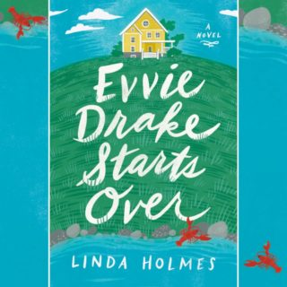 Novel Visits' Review of Evvie Drake Starts Over by Linda Holmes