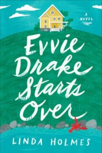 Novel Visits' Review of Evvie Drake Starts Over by Linda Holmes (Audiobook)
